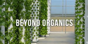 beyond organics